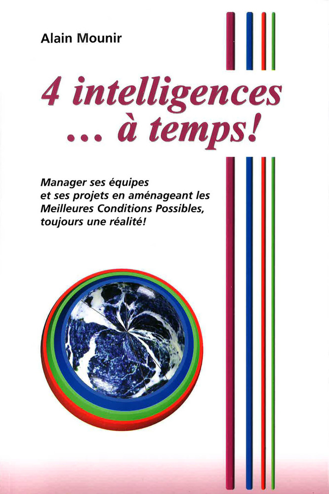4 intelligences… à temps !